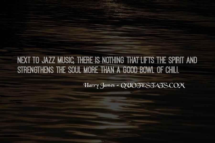 Harry James Quotes #323717