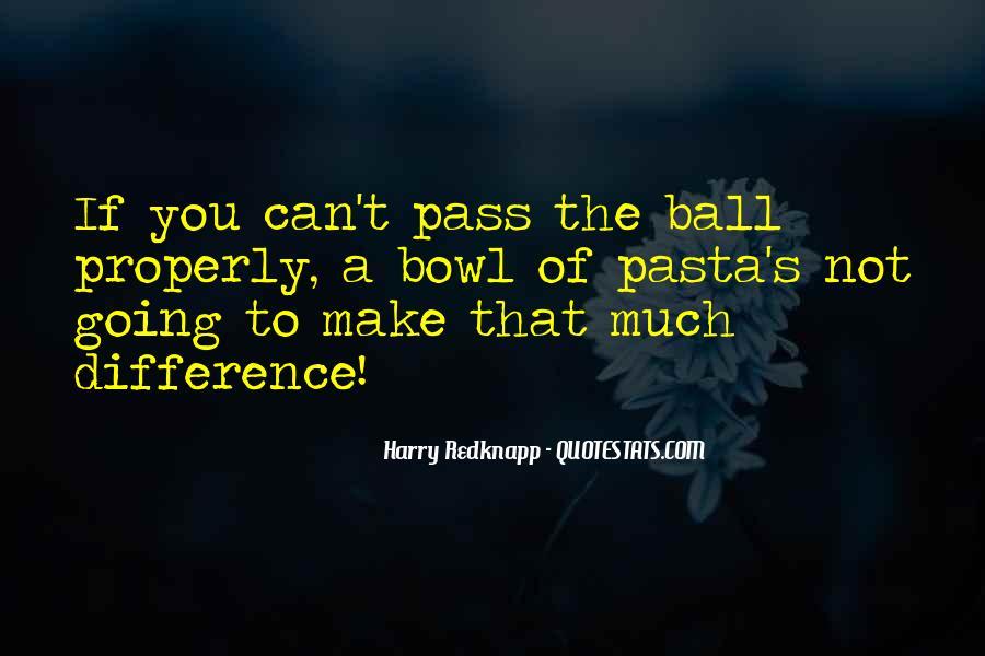 Harry Redknapp Quotes #1237583