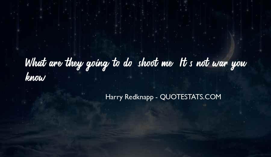 Harry Redknapp Quotes #1292006