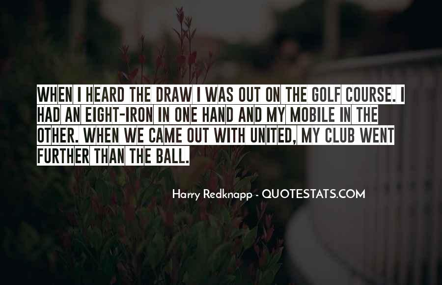 Harry Redknapp Quotes #1428116