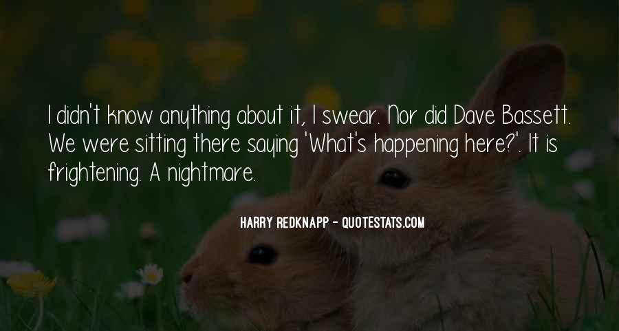Harry Redknapp Quotes #1722244