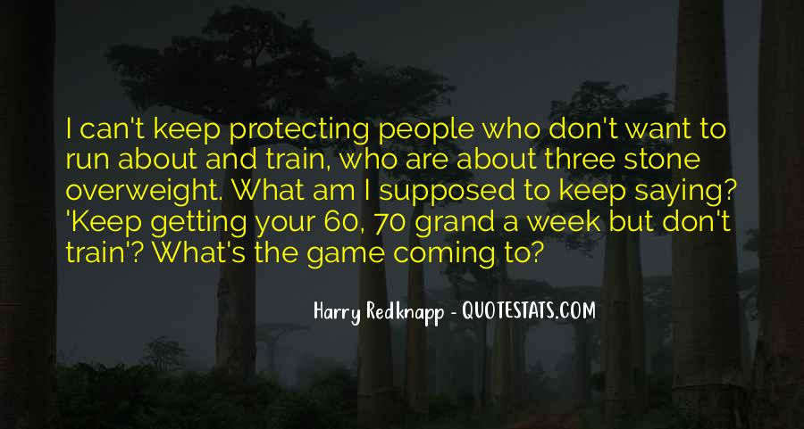 Harry Redknapp Quotes #533607