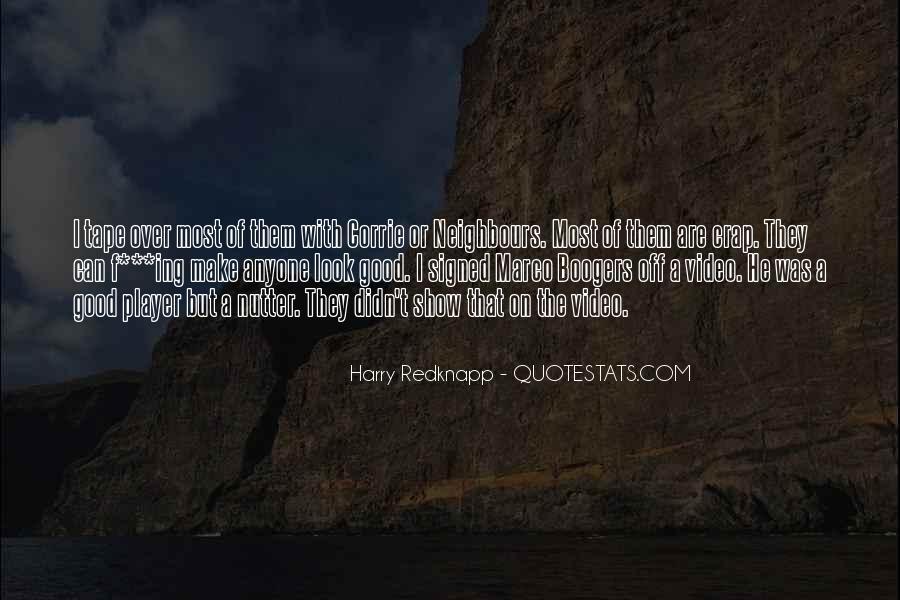 Harry Redknapp Quotes #692656
