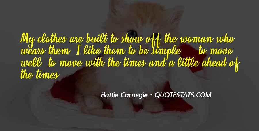 Hattie Carnegie Quotes #162977