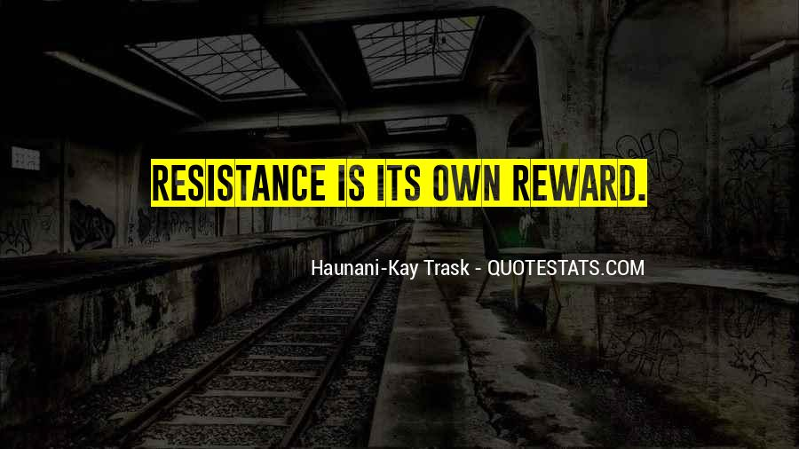 Haunani-Kay Trask Quotes #1103915