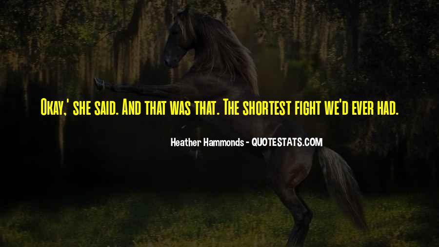 Heather Hammonds Quotes #687170