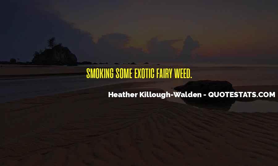Heather Killough-Walden Quotes #1222660