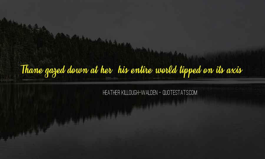 Heather Killough-Walden Quotes #1415148