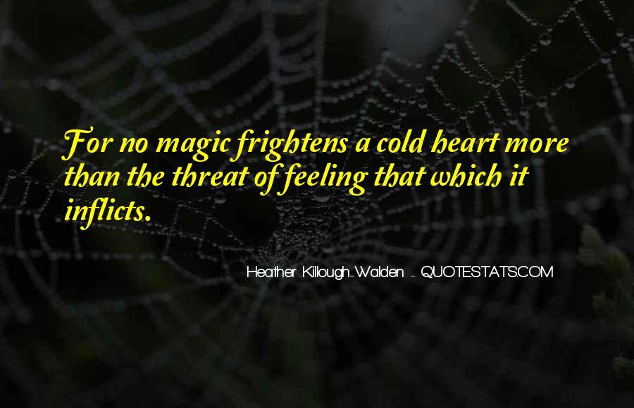 Heather Killough-Walden Quotes #428130