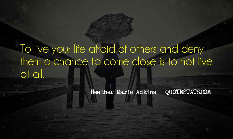 Heather Marie Adkins Quotes #1803680