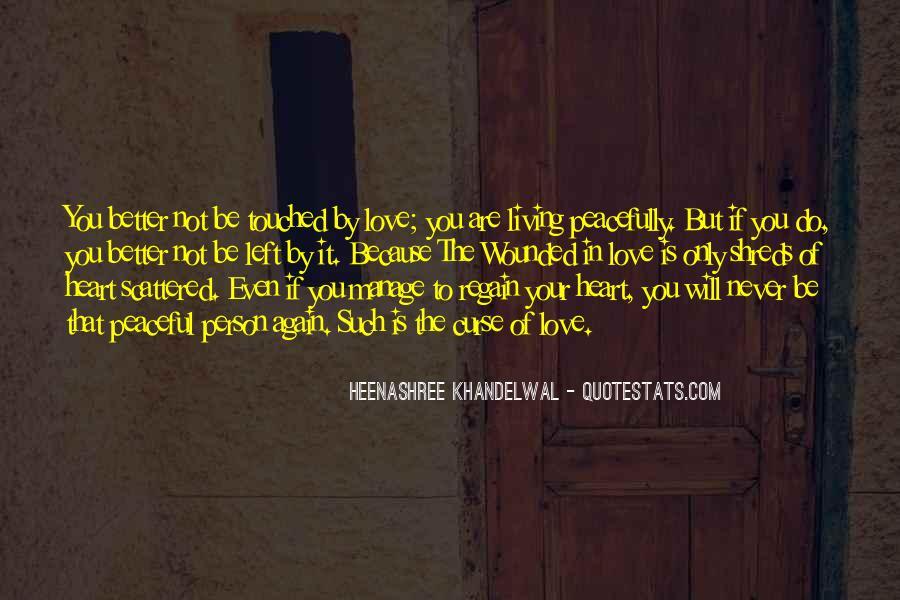 Heenashree Khandelwal Quotes #1859487