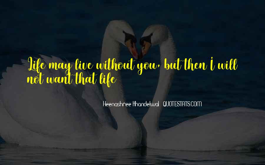 Heenashree Khandelwal Quotes #220917