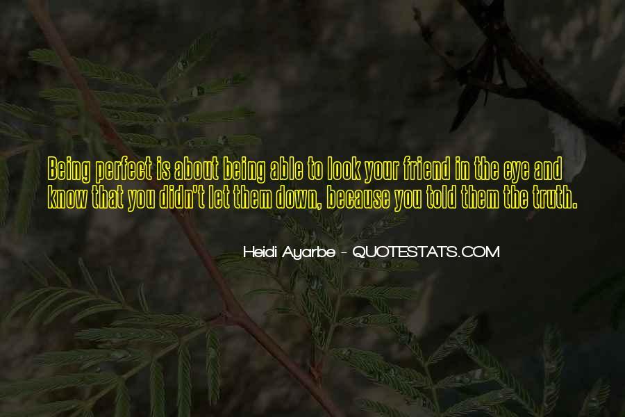 Heidi Ayarbe Quotes #459195