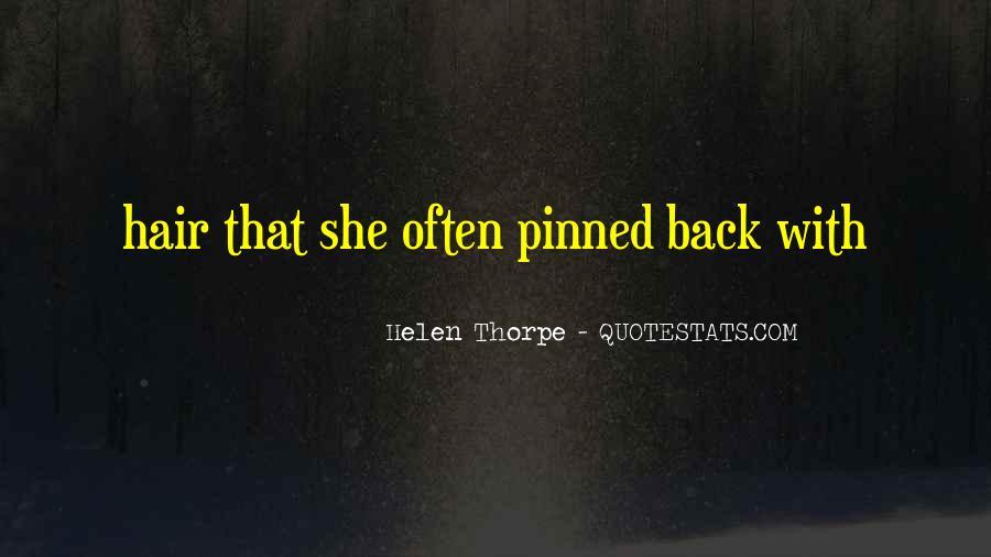 Helen Thorpe Quotes #248902