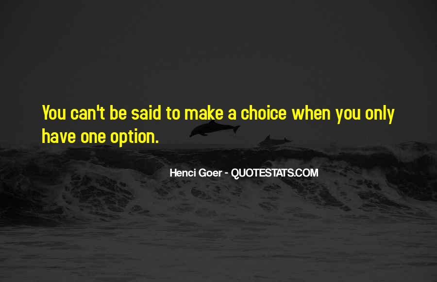 Henci Goer Quotes #1559458