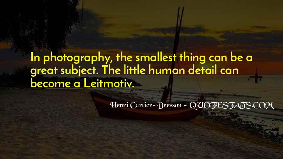 Henri Cartier-Bresson Quotes #1006679
