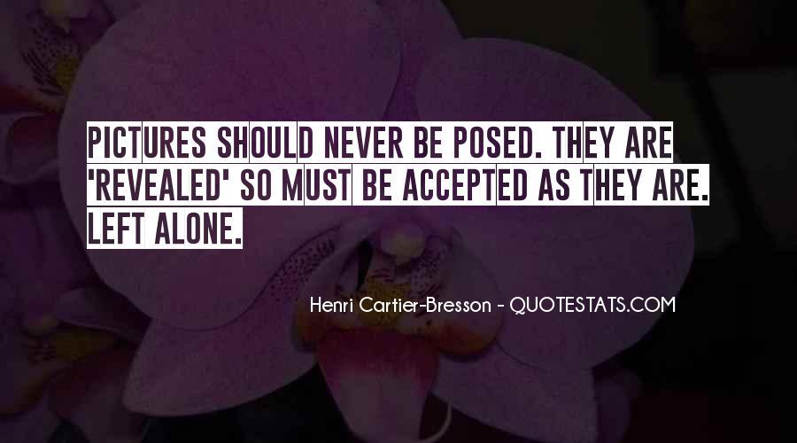 Henri Cartier-Bresson Quotes #1876348
