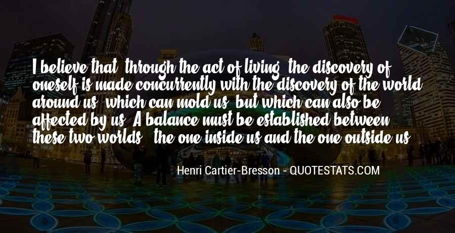 Henri Cartier-Bresson Quotes #217964