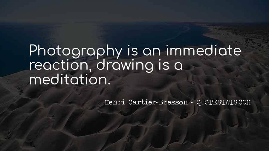 Henri Cartier-Bresson Quotes #23040
