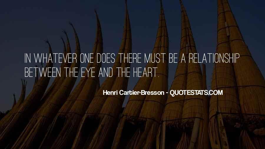Henri Cartier-Bresson Quotes #579036