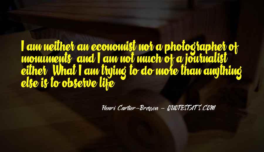 Henri Cartier-Bresson Quotes #857751
