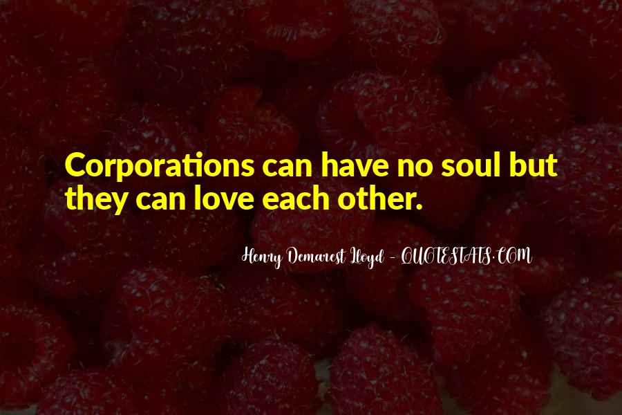 Henry Demarest Lloyd Quotes #453499