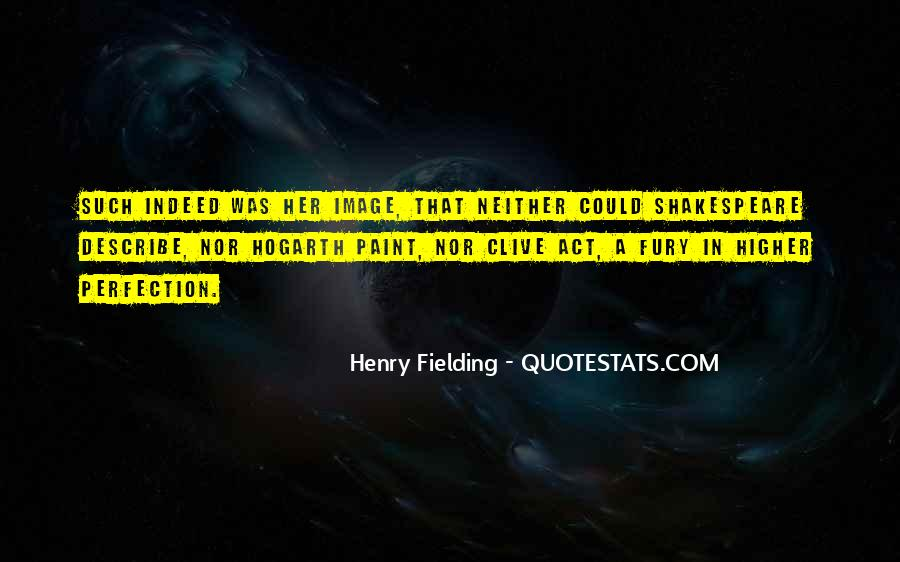 Henry Fielding Quotes #1594065