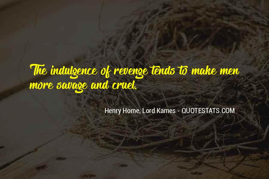 Henry Home, Lord Kames Quotes #1043158