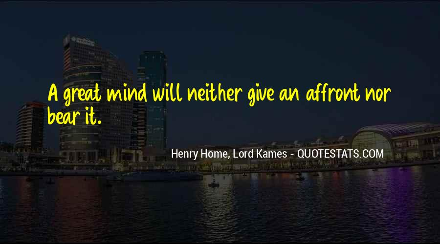Henry Home, Lord Kames Quotes #1259428