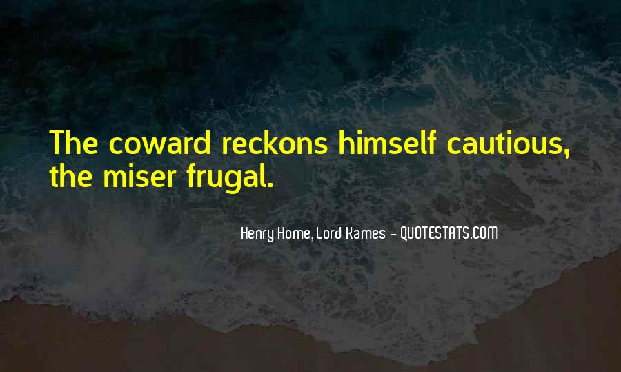 Henry Home, Lord Kames Quotes #1577940