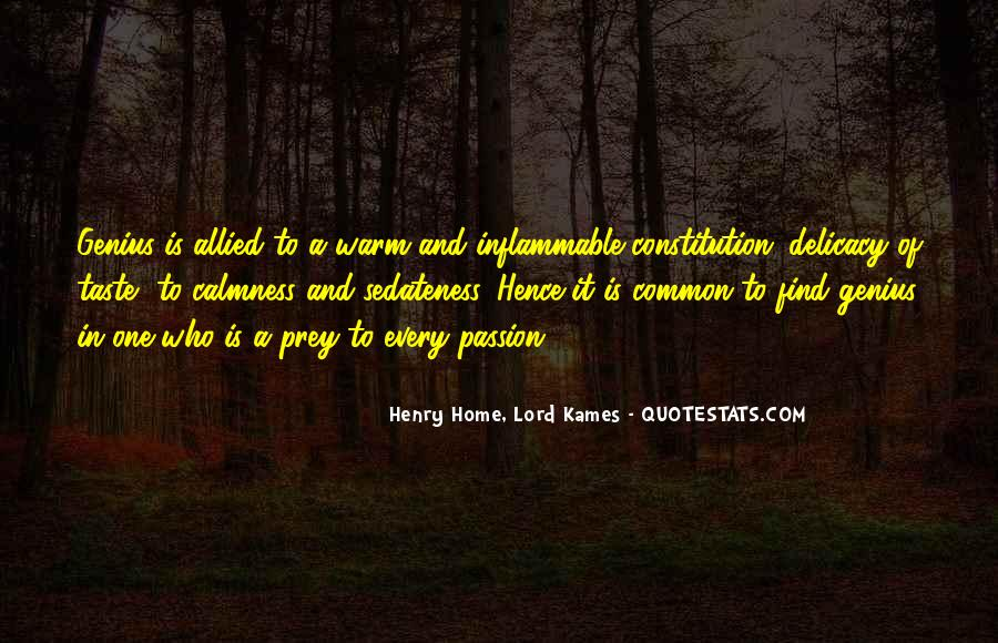 Henry Home, Lord Kames Quotes #1808106