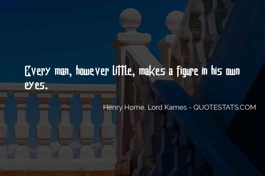 Henry Home, Lord Kames Quotes #269539