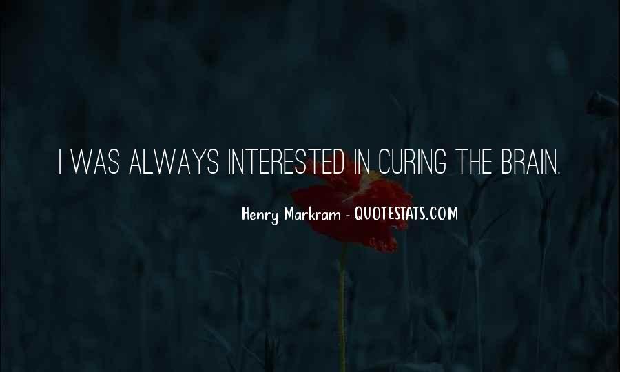 Henry Markram Quotes #1430489