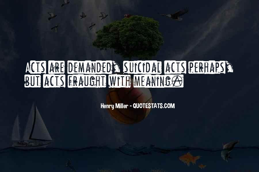 Henry Miller Quotes #1695841