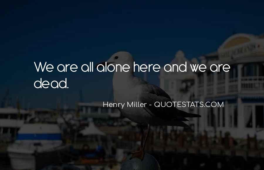 Henry Miller Quotes #1772293