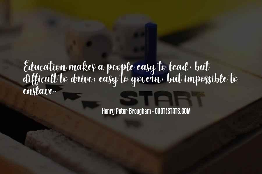 Henry Peter Brougham Quotes #939119