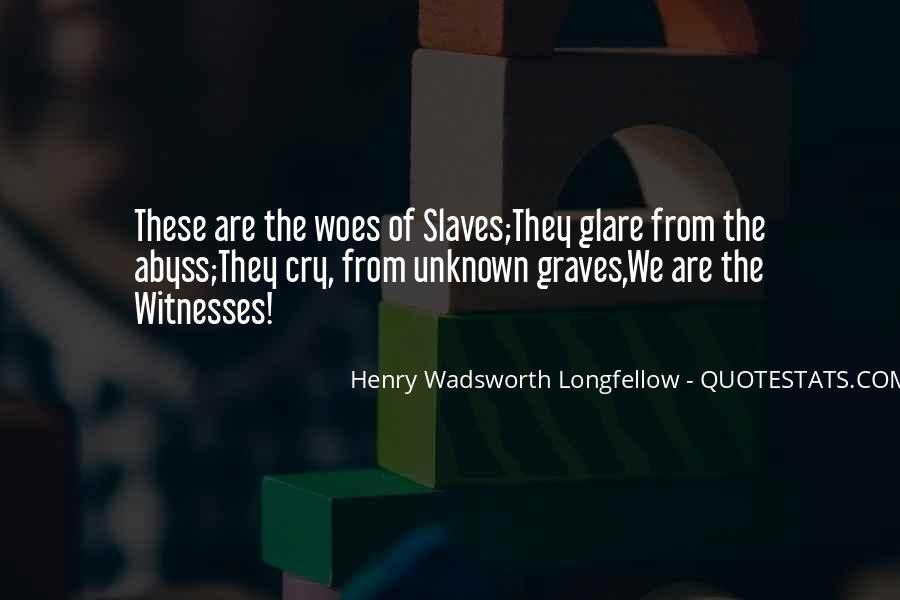 Henry Wadsworth Longfellow Quotes #1005707
