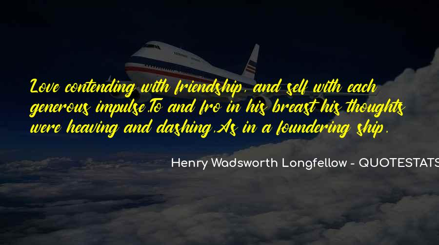 Henry Wadsworth Longfellow Quotes #1095790