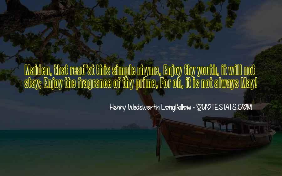 Henry Wadsworth Longfellow Quotes #1634352