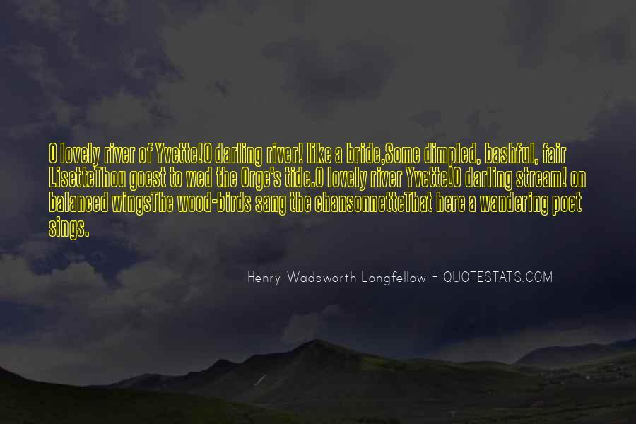 Henry Wadsworth Longfellow Quotes #1714198