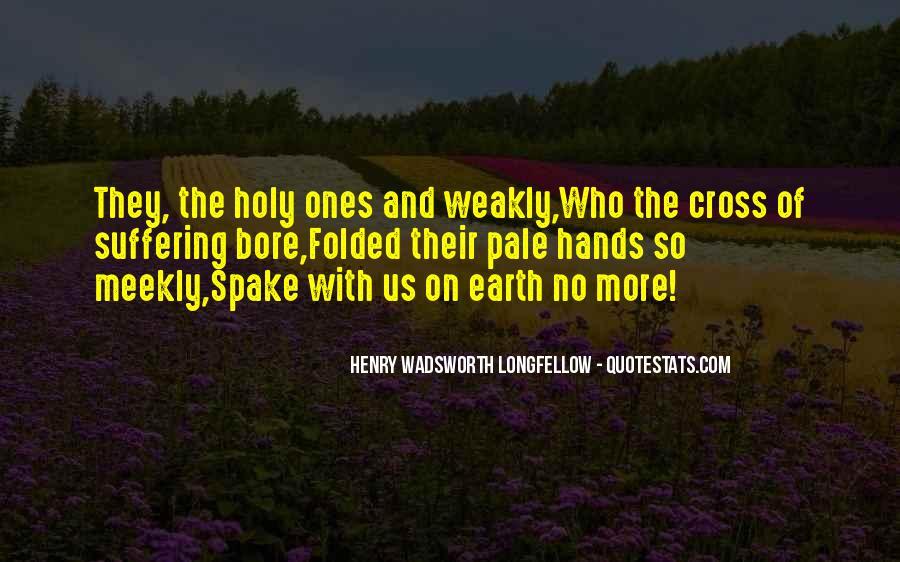 Henry Wadsworth Longfellow Quotes #479318