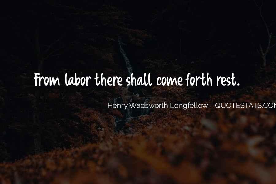 Henry Wadsworth Longfellow Quotes #684695