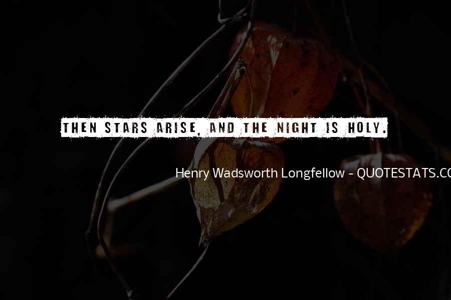Henry Wadsworth Longfellow Quotes #787029