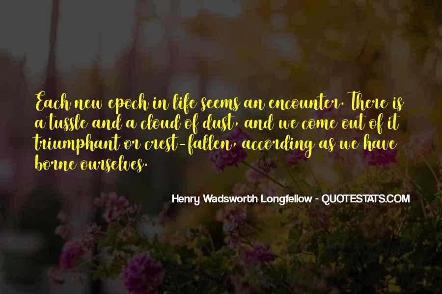 Henry Wadsworth Longfellow Quotes #831622