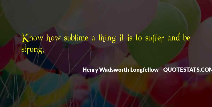 Henry Wadsworth Longfellow Quotes #900220