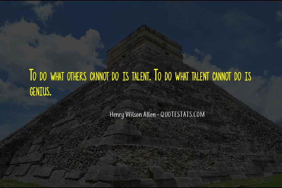 Henry Wilson Allen Quotes #1231235