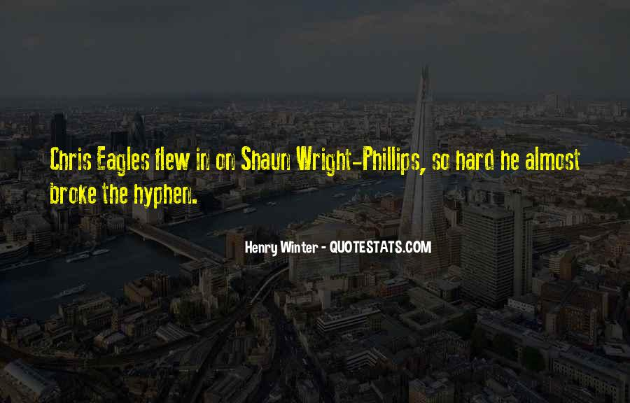 Henry Winter Quotes #189535