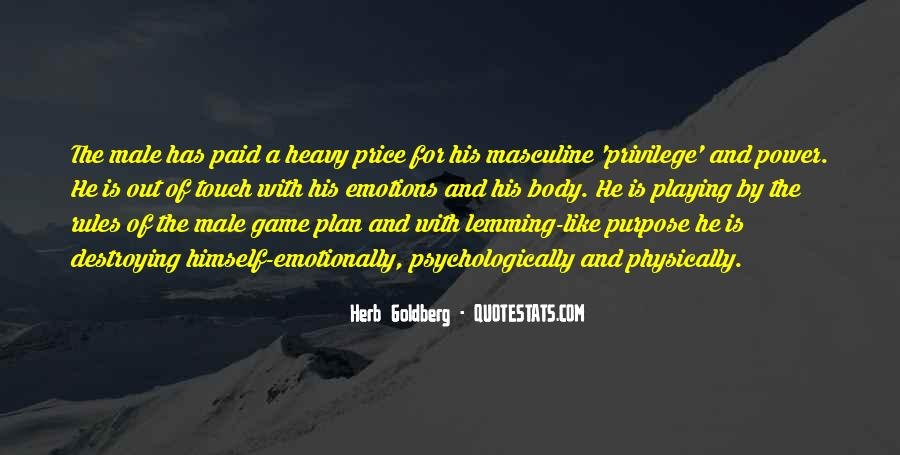 Herb Goldberg Quotes #1418157