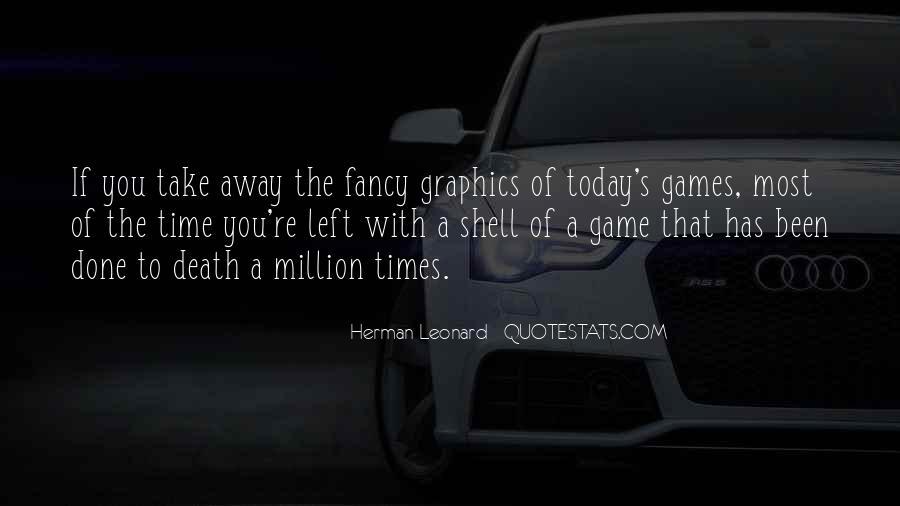 Herman Leonard Quotes #208517