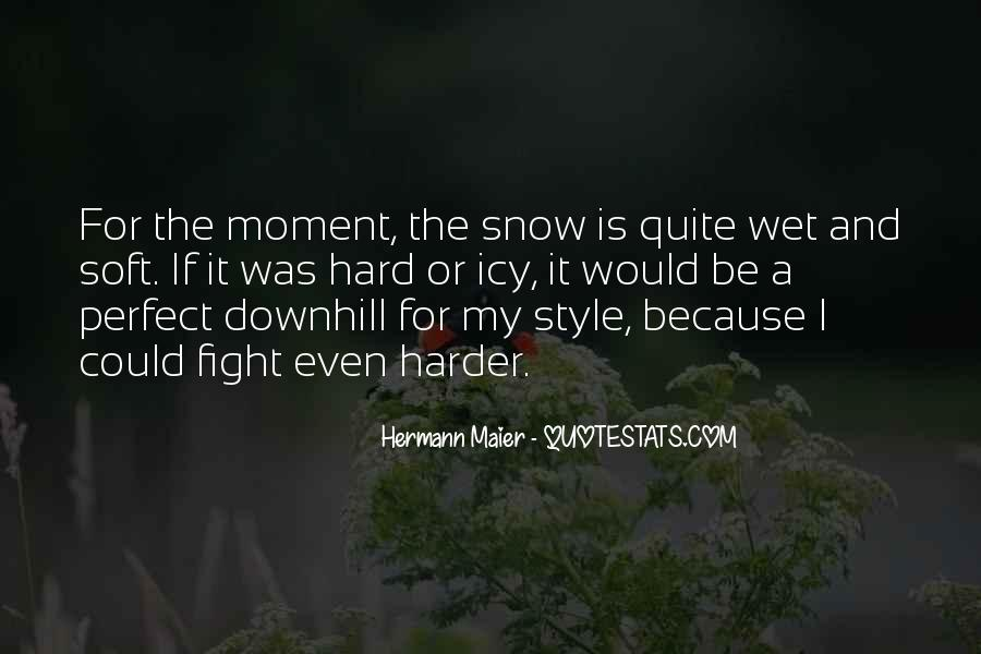 Hermann Maier Quotes #709785